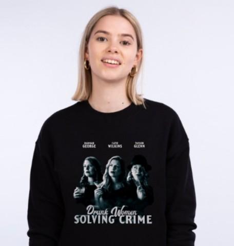Drunk Women Solving Crime merchandise